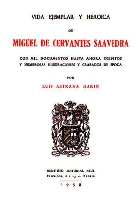 24_bio_cervantes_portada_vida_ejemplar_heroica_astrana_marin_s